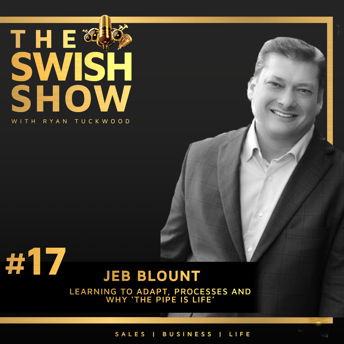 The Swish Show Jeb Blount